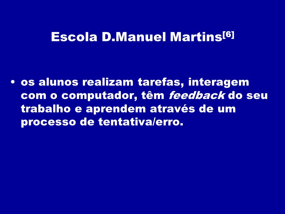 Escola D.Manuel Martins[6]